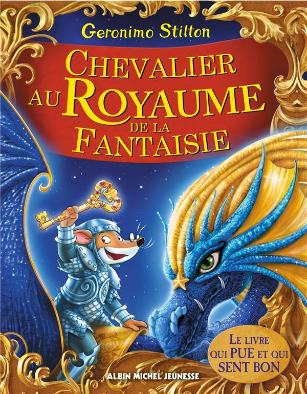 Chevalier au royaume de la fantaisie - le grand livre du royaume de la fantaisie - tome 2