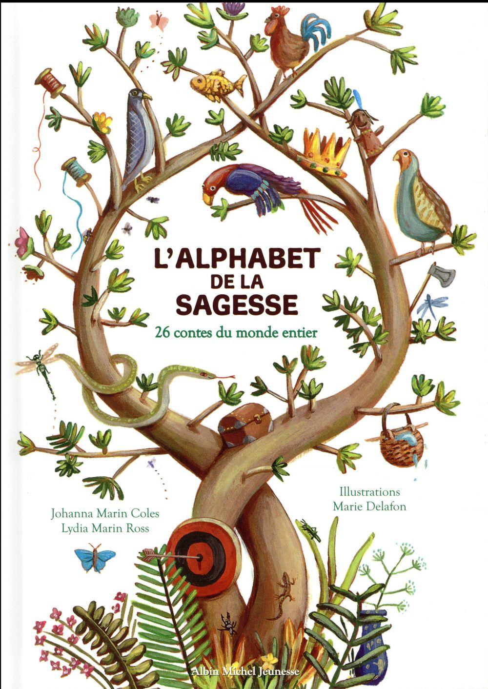 L'ALPHABET DE LA SAGESSE - 26 CONTES DU MONDE ENTIER