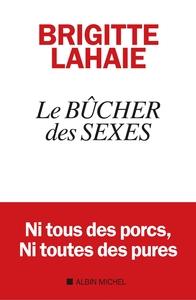 LE BUCHER DES SEXES - LA REVOLUTION N'AURA PAS LIEU