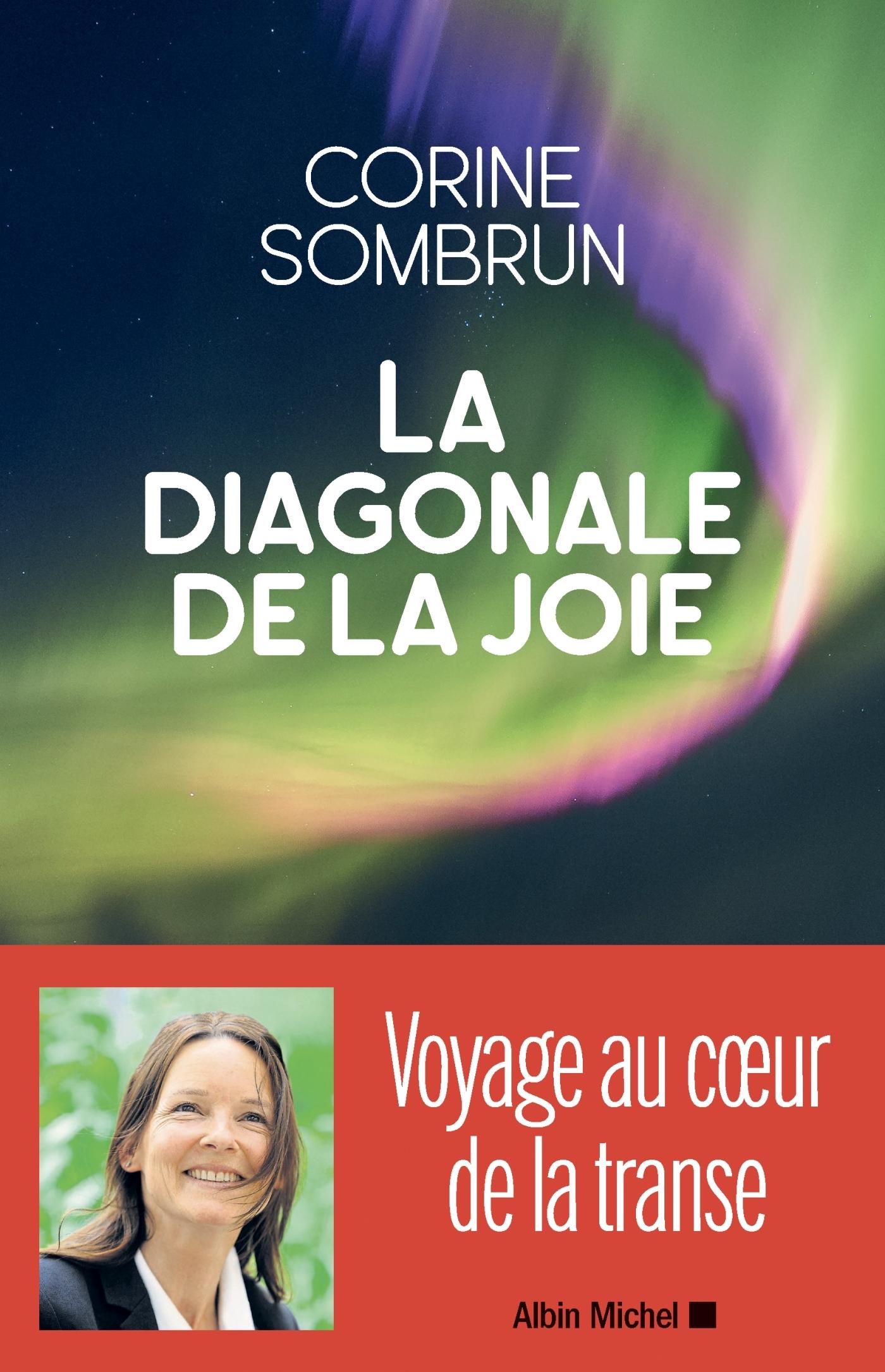 LA DIAGONALE DE LA JOIE - VOYAGE AU COEUR DE LA TRANSE