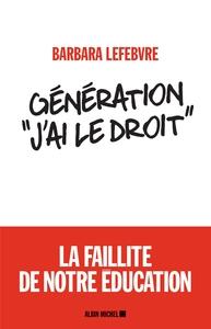 GENERATION  J'AI LE DROIT