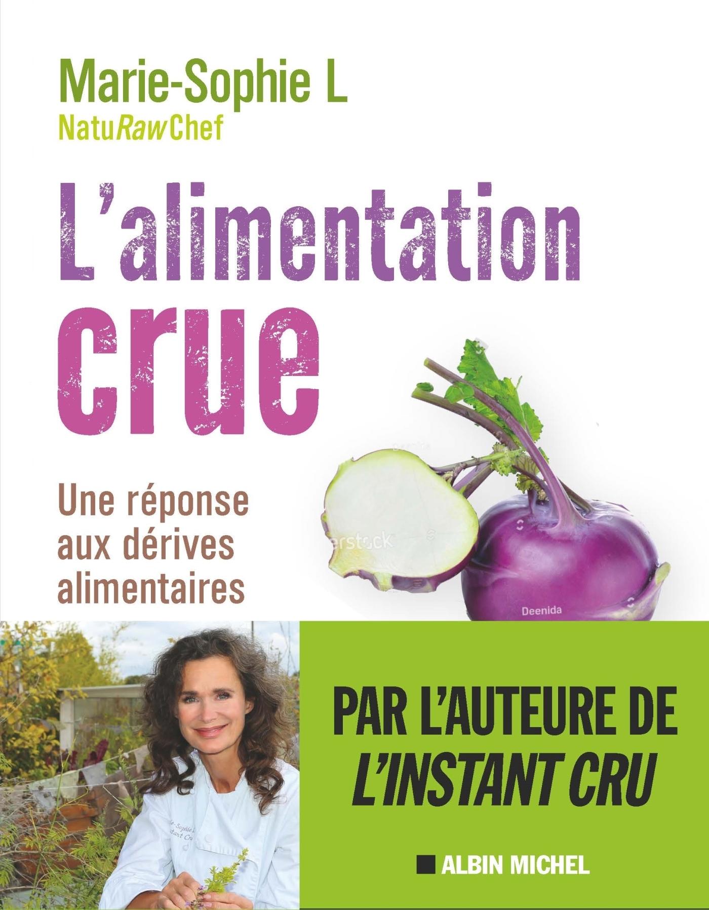 L'ALIMENTATION CRUE - NATURELLEMENT HEALTHY - AVEC 25 RECETTES POUR BIEN DEMARRER