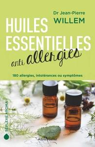 HUILES ESSENTIELLES ANTI-ALLERGIES - 180 ALLERGIES, INTOLERANCES ET SYMPTOMES