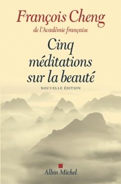 CINQ MEDITATIONS SUR LA BEAUTE