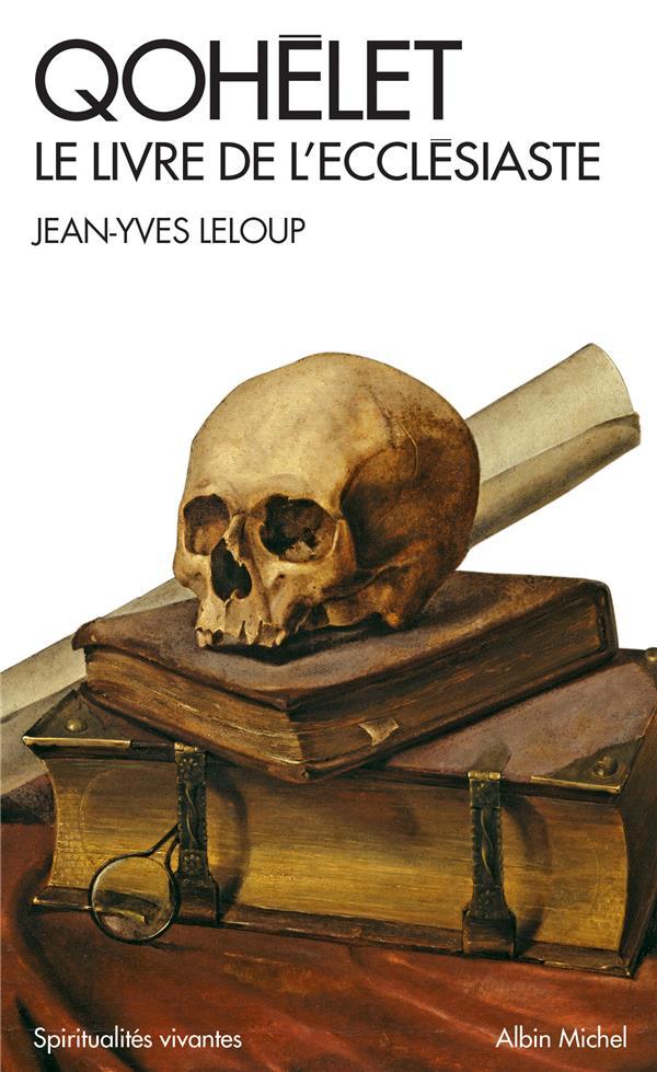 QOHELET - LE LIVRE DE L'ECCLESIASTE