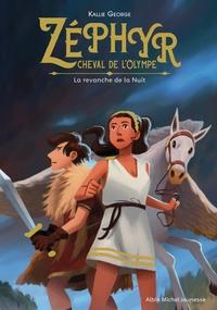 ZEPHYR, CHEVAL DE L'OLYMPE- TOME 2 - LA REVANCHE DE LA NUIT
