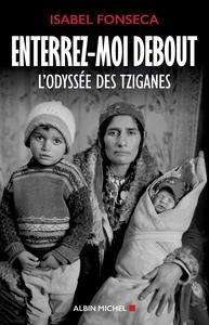 ENTERREZ-MOI DEBOUT  NED - L'ODYSSEE DES TZIGANES