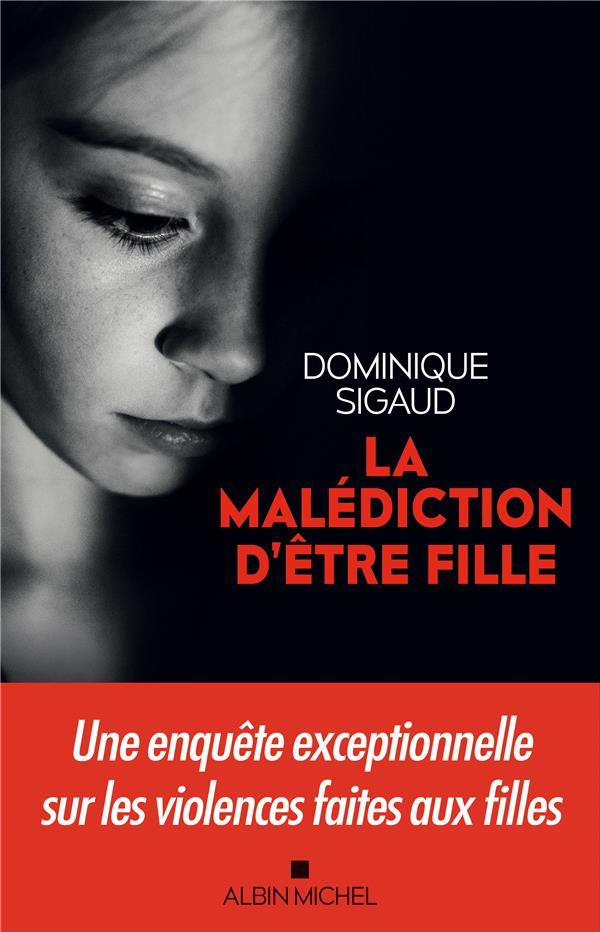 LA MALEDICTION D'ETRE FILLE