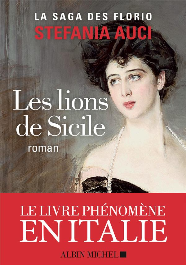 LES LIONS DE SICILE - LES FLORIO - TOME 1