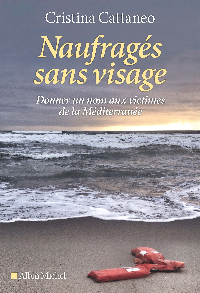 NAUFRAGES SANS VISAGE - DONNER UN NOM AUX VICTIMES DE LA MEDITERRANEE