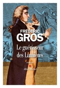 LE GUERISSEUR DES LUMIERES