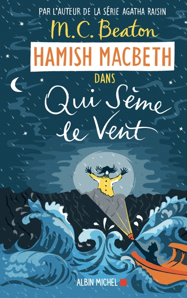 HAMISH MACBETH 6 - QUI SEME LE VENT