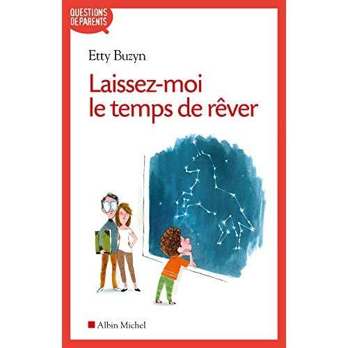 LAISSEZ-MOI LE TEMPS DE REVER (EDITION 2020)