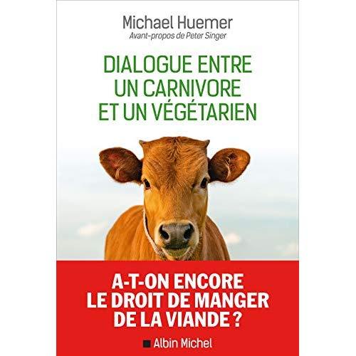 Dialogue entre un carnivore et un vegetarien