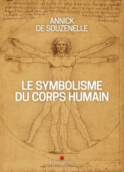 LE SYMBOLISME DU CORPS HUMAIN (EDITION 2020-ILLUSTREE)