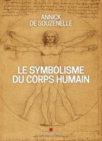LE SYMBOLISME DU CORPS HUMAIN (EDITION 2020-ILLUSTREE)