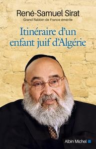 ITINERAIRE D'UN ENFANT JUIF D'ALGERIE