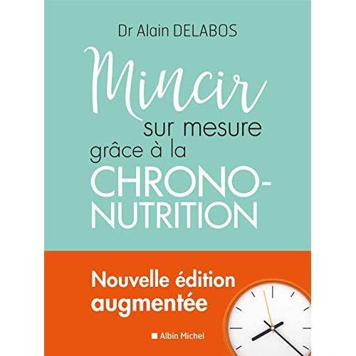 MINCIR SUR MESURE GRACE A LA CHRONO-NUTRITION