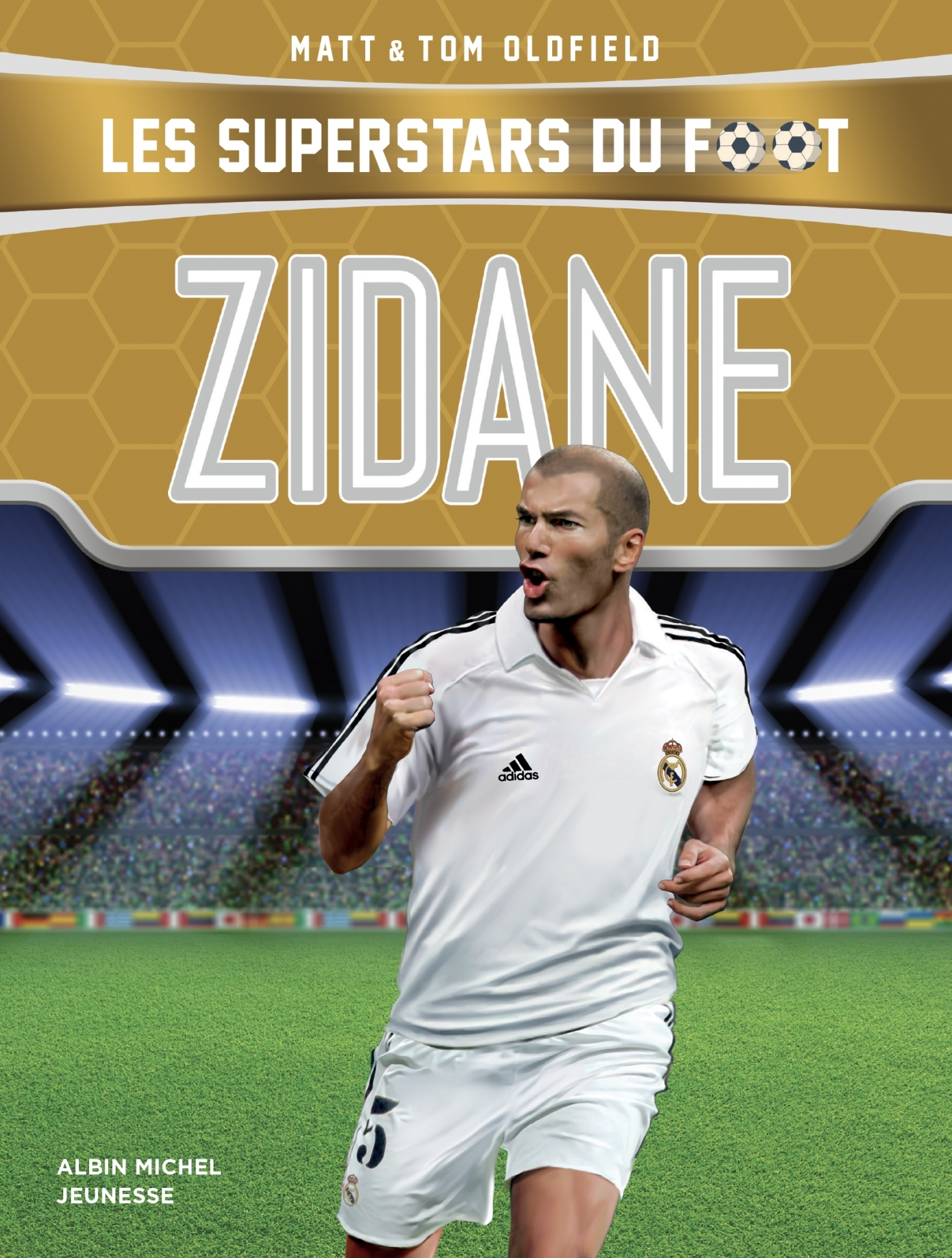 ZIDANE - LES SUPERSTARS DU FOOT