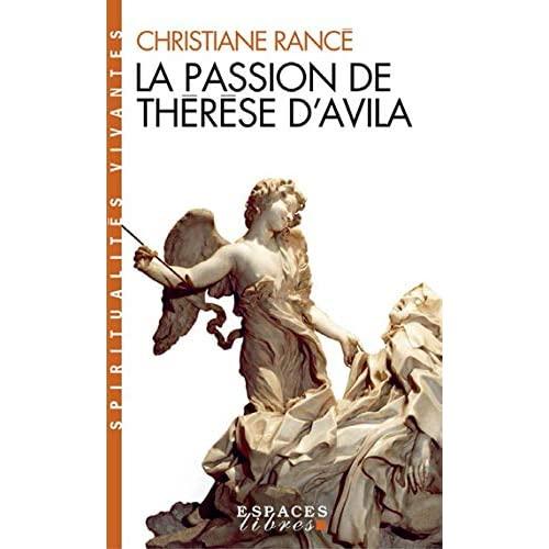 LA PASSION DE THERESE D'AVILA