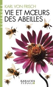 VIE ET MOEURS DES ABEILLES