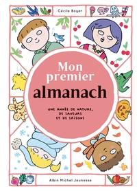 MON PREMIER ALMANACH - POUR SAVOIR TOUT CE QUI PEUT SE PASSER EN UN AN