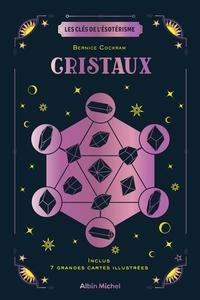 LES CLES DE L'ESOTERISME - CRISTAUX