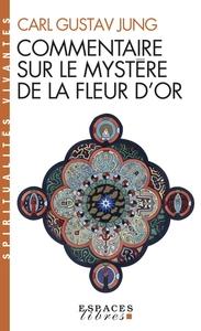 COMMENTAIRE SUR LE MYSTERE DE LA FLEUR D'OR