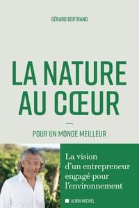 LA NATURE AU COEUR - POUR UN MONDE MEILLEUR
