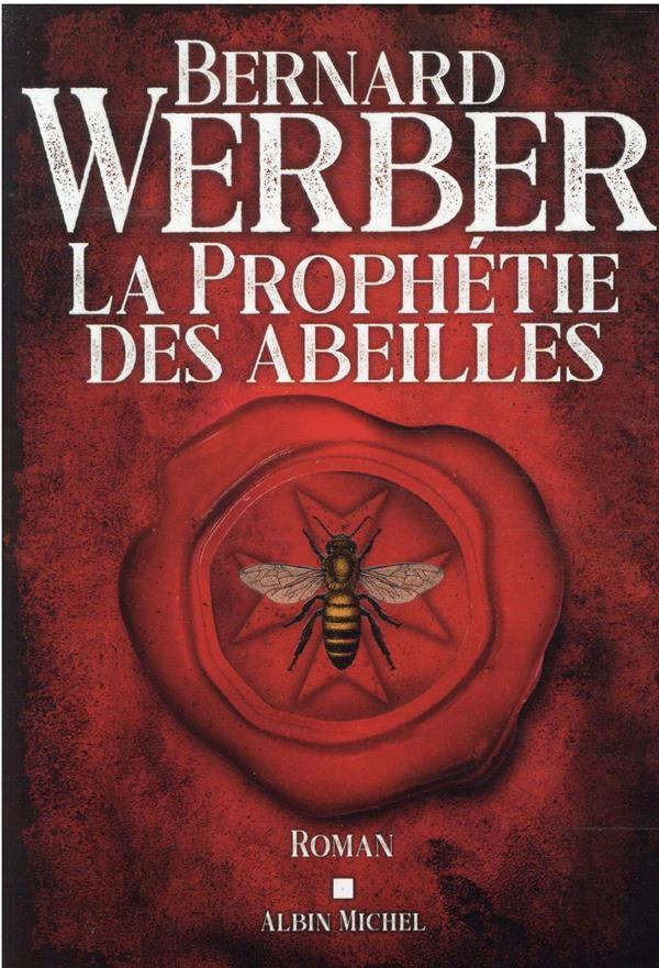 La prophetie des abeilles
