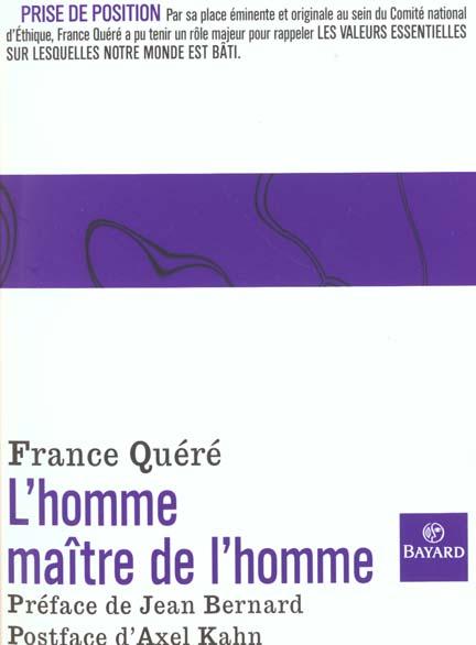 HOMME MAITRE DE L'HOMME