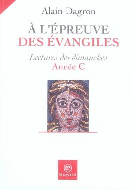 A L'EPREUVE DES EVANGILES
