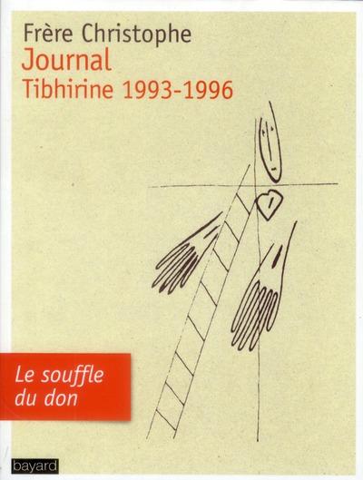 JOURNAL, TIBHIRINE 1993-1996