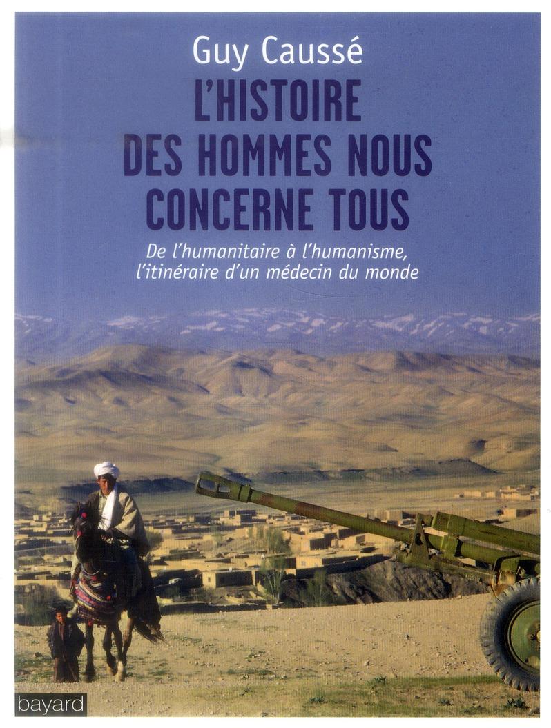 HISTOIRE DES HOMMES NOUS CONCERNE TOUS (L')