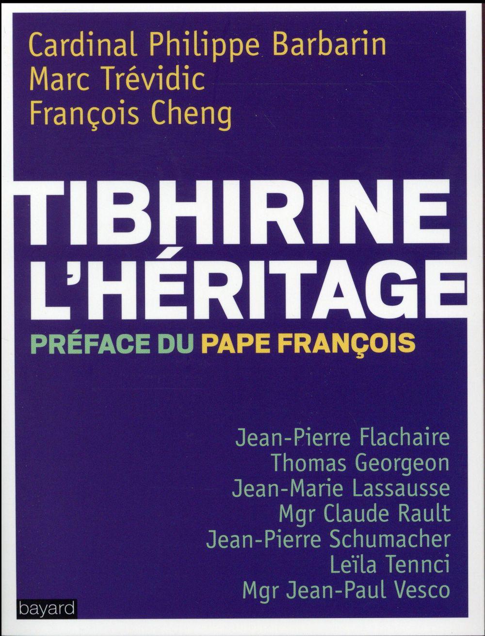 TIBHIRINE : L'HERITAGE