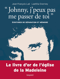 """""""JOHNNY, J'PEUX PAS ME PASSER DE TOI"""". ECRITURES DE SEPARATION ET MEMOIRE"""