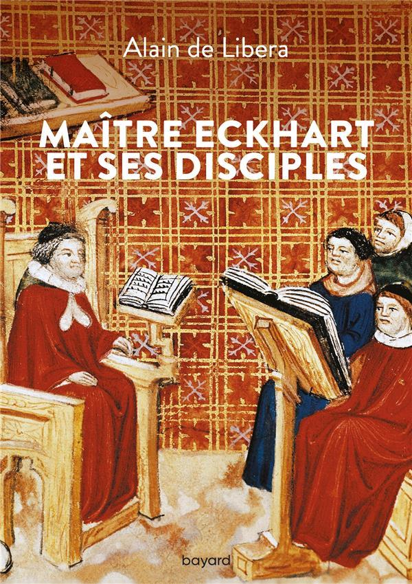 MAITRE ECKHART ET SES DISCIPLES