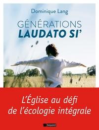 GENERATIONS LAUDATO SI'