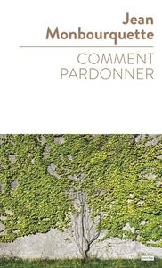 COMMENT PARDONNER