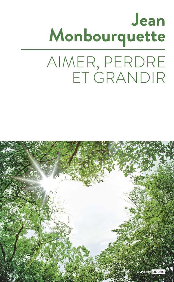 AIMER, PERDRE, ET GRANDIR