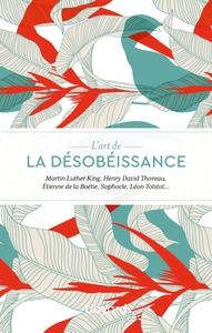 L'ART DE LA DESOBEISSANCE