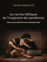 LES RACINES BIBLIQUES DE L'IMAGINAIRE DES PANDEMIES