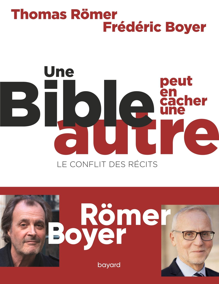 UNE BIBLE PEUT EN CACHER UNE AUTRE. LE CONFLIT DES RECITS