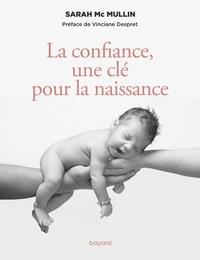 LA CONFIANCE, UNE CLE POUR LA NAISSANCE