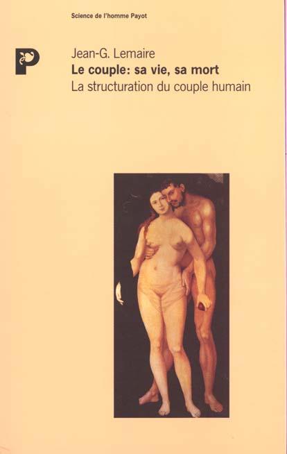 LE COUPLE, SA VIE, SA MORT