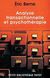 ANALYSE TRANSACTIONNELLE ET PSYCHOTHERAPIE_1_RE_ED - FERMETURE ET BASCULE VERS 9782228916394