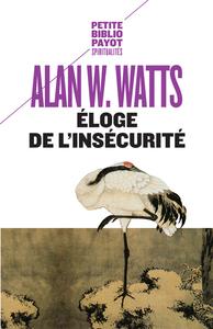 ELOGE DE L'INSECURITE