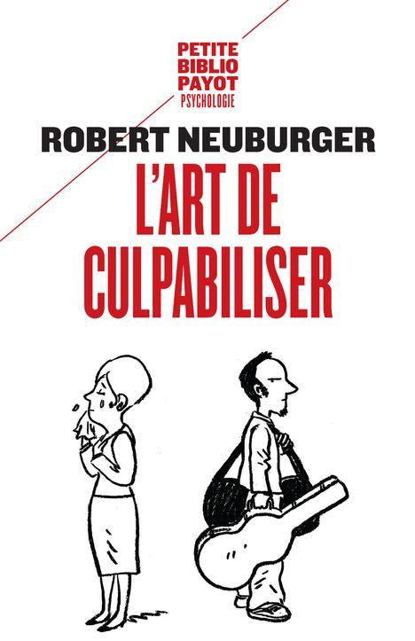 L'ART DE CULPABILISER
