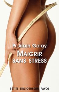 MAIGRIR SANS STRESS