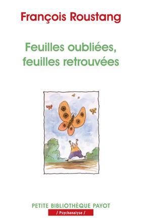 FEUILLES OUBLIEES, FEUILLES RETROUVEES - PBP N 986